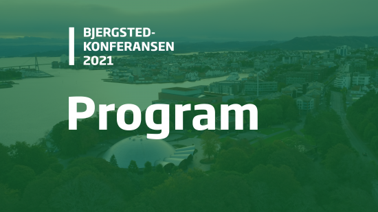 Bjergsted-konferansen 2021. Program