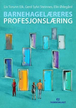 Bokomslag til boka Barnehagelæreres profesjonslæring