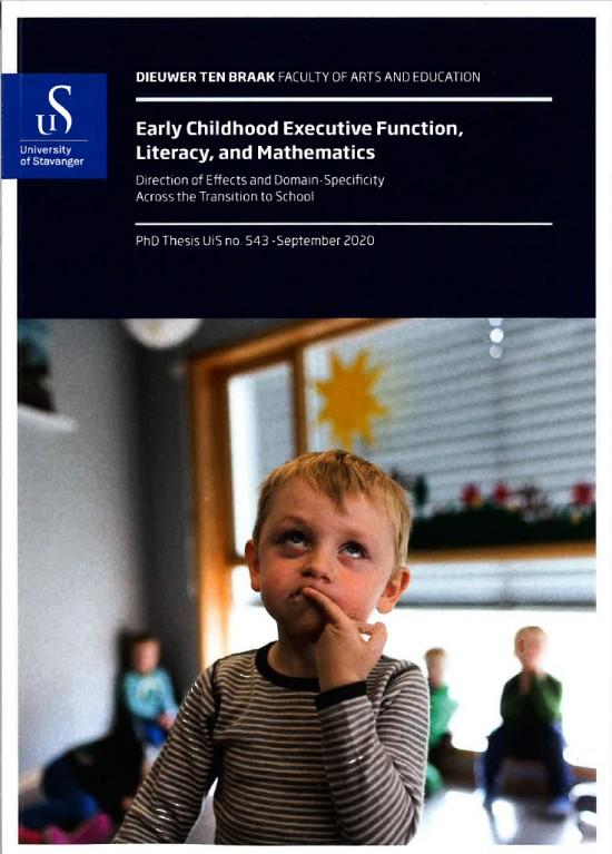 Omslag til doktorgradsavhandlingen Early childhood executive function, literacy, and mathematics av Dieuwer ten Braak