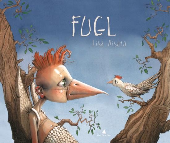 Bokforside: Illustrasjon som viser en jente som har tatt på seg et nebb. Hun sitter i et tre og ser på en fugl.