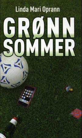 Bokforside: Fotball, telefon og flaske som ligger på gresset.