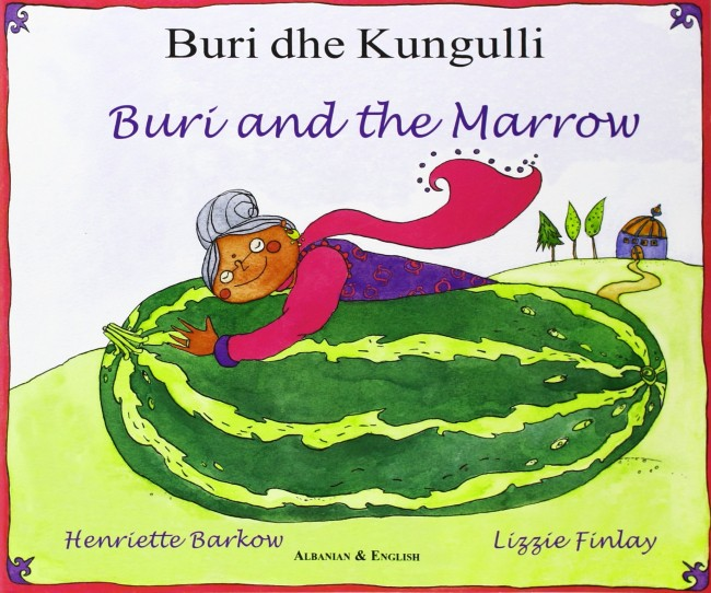 Buri and the marrow av Henriette Barkow og Lizzie Finlay