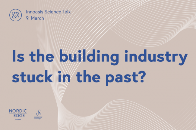 Innoasis poster - is the building industry stuck in the past